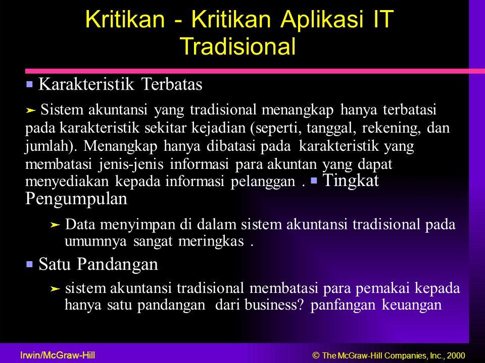 Kritikan - Kritikan Aplikasi IT Tradisional