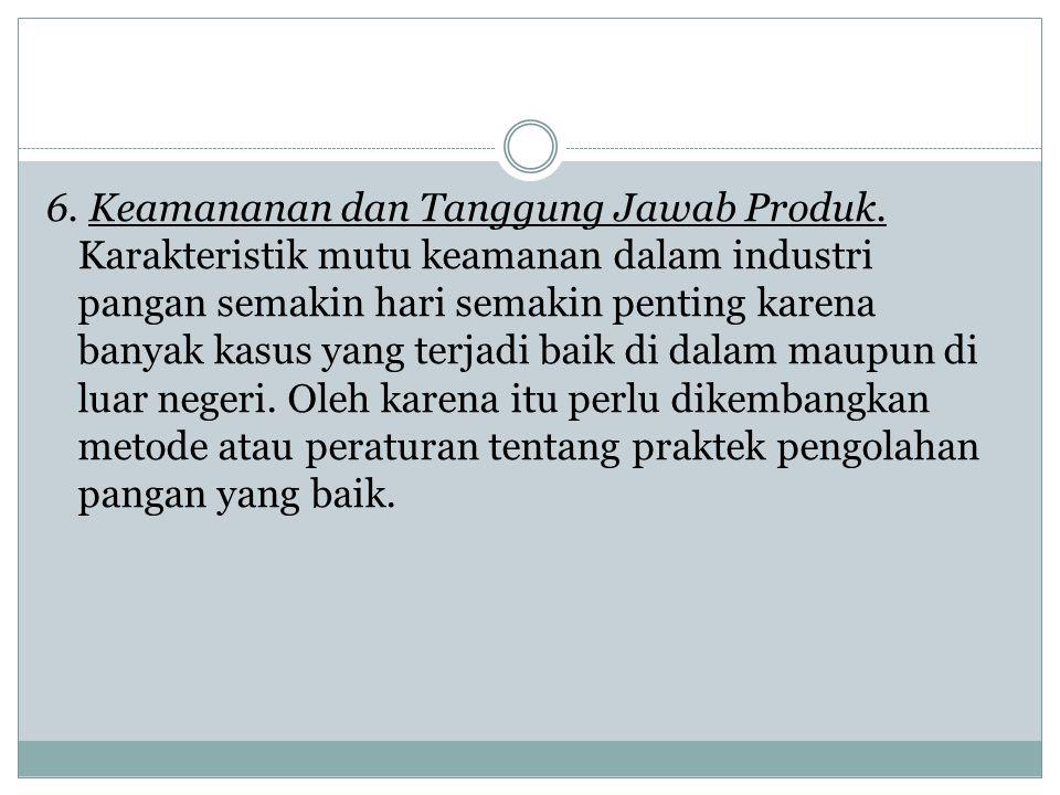 6. Keamananan dan Tanggung Jawab Produk