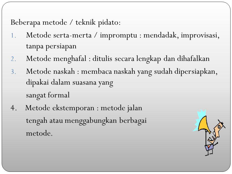 Beberapa metode / teknik pidato: