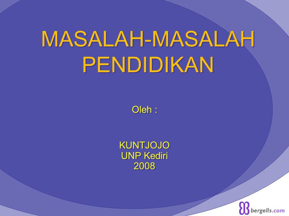 MASALAH-MASALAH PENDIDIKAN