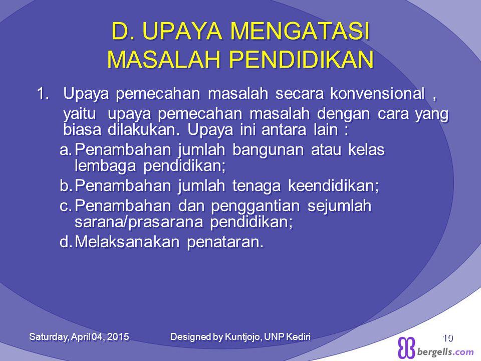 D. UPAYA MENGATASI MASALAH PENDIDIKAN