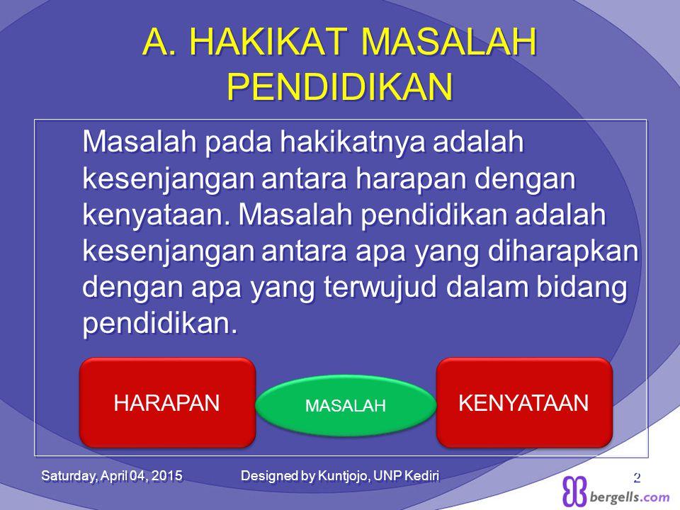 A. HAKIKAT MASALAH PENDIDIKAN