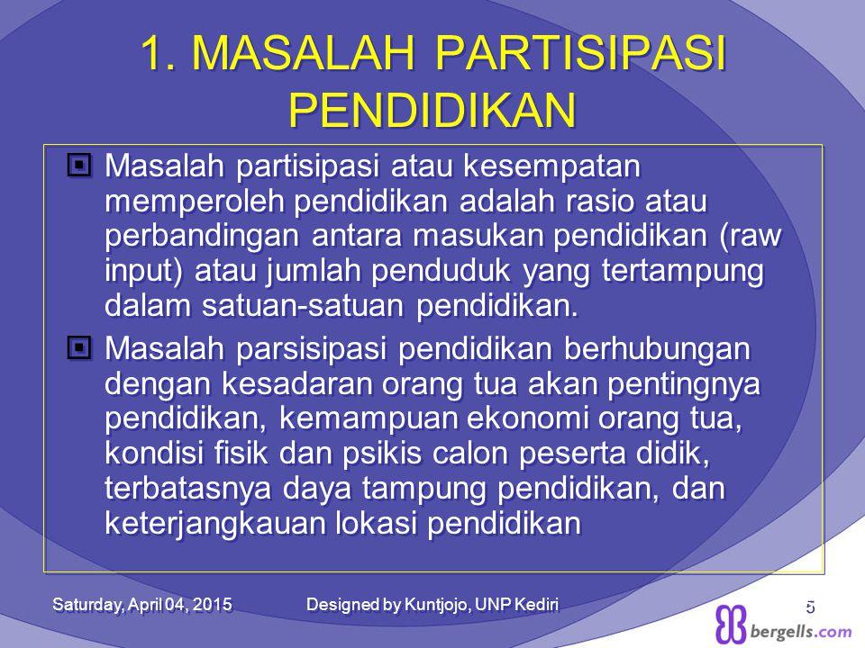 1. MASALAH PARTISIPASI PENDIDIKAN