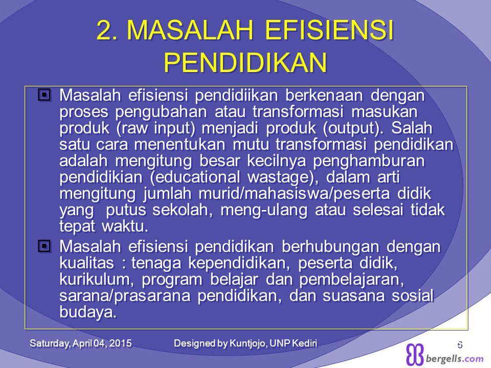 2. MASALAH EFISIENSI PENDIDIKAN