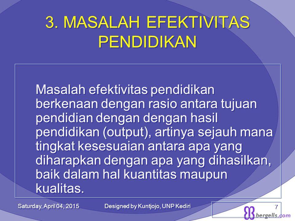 3. MASALAH EFEKTIVITAS PENDIDIKAN