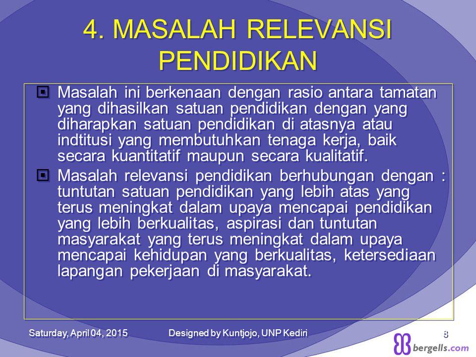 4. MASALAH RELEVANSI PENDIDIKAN