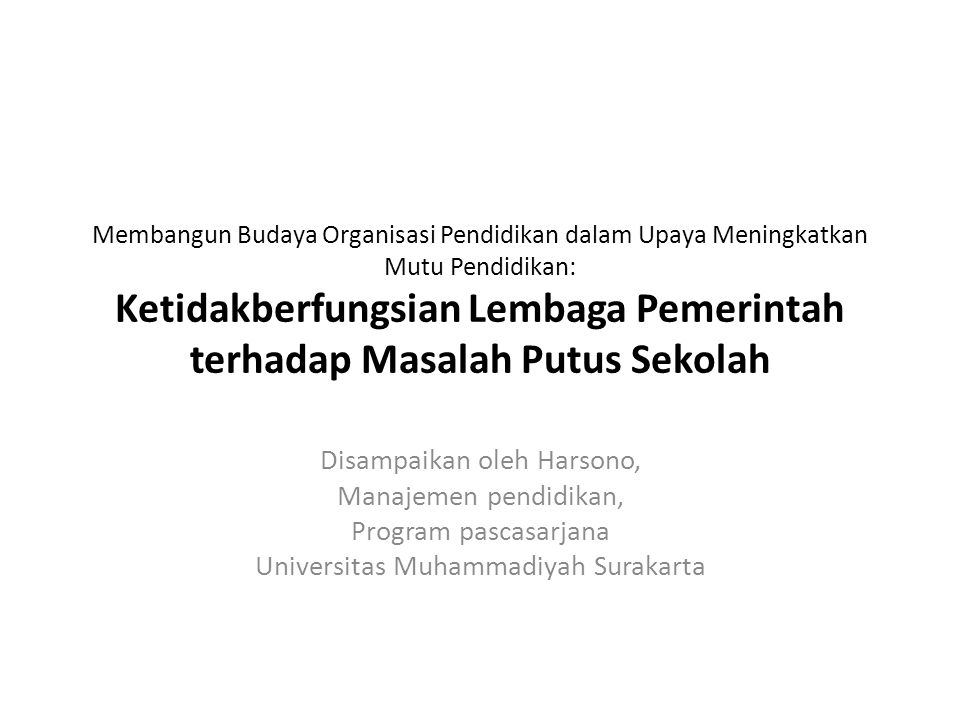 Disampaikan oleh Harsono, Manajemen pendidikan, Program pascasarjana