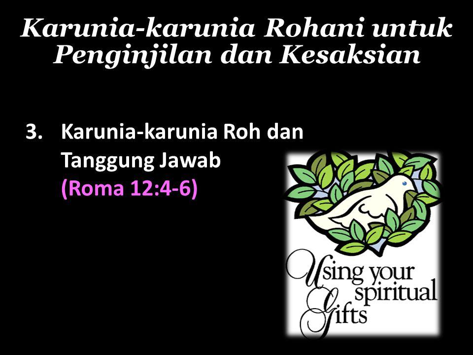 Karunia-karunia Rohani untuk Penginjilan dan Kesaksian