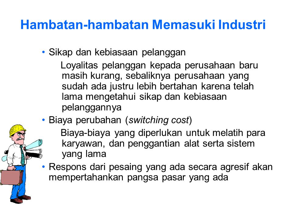 Hambatan-hambatan Memasuki Industri