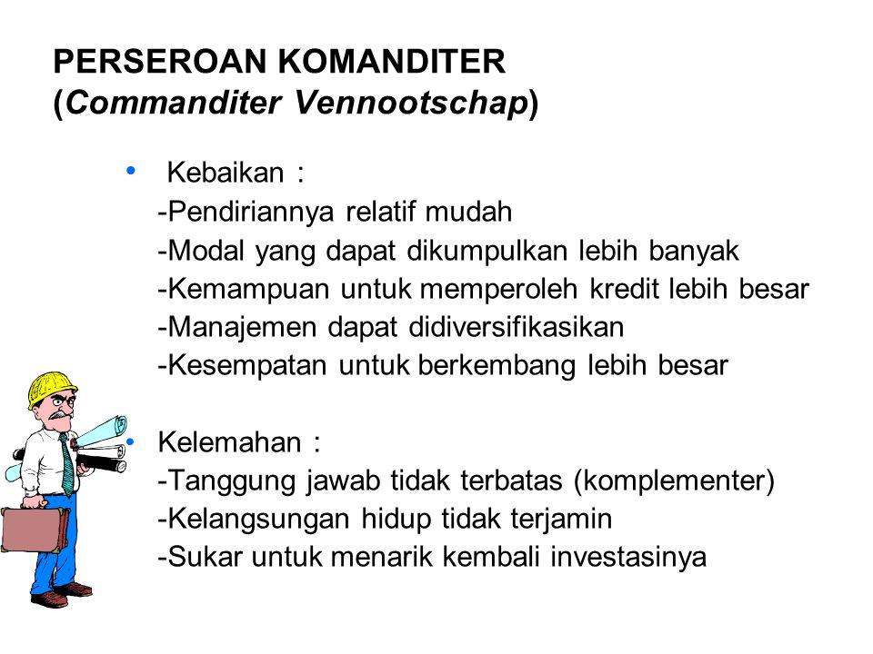 PERSEROAN KOMANDITER (Commanditer Vennootschap)