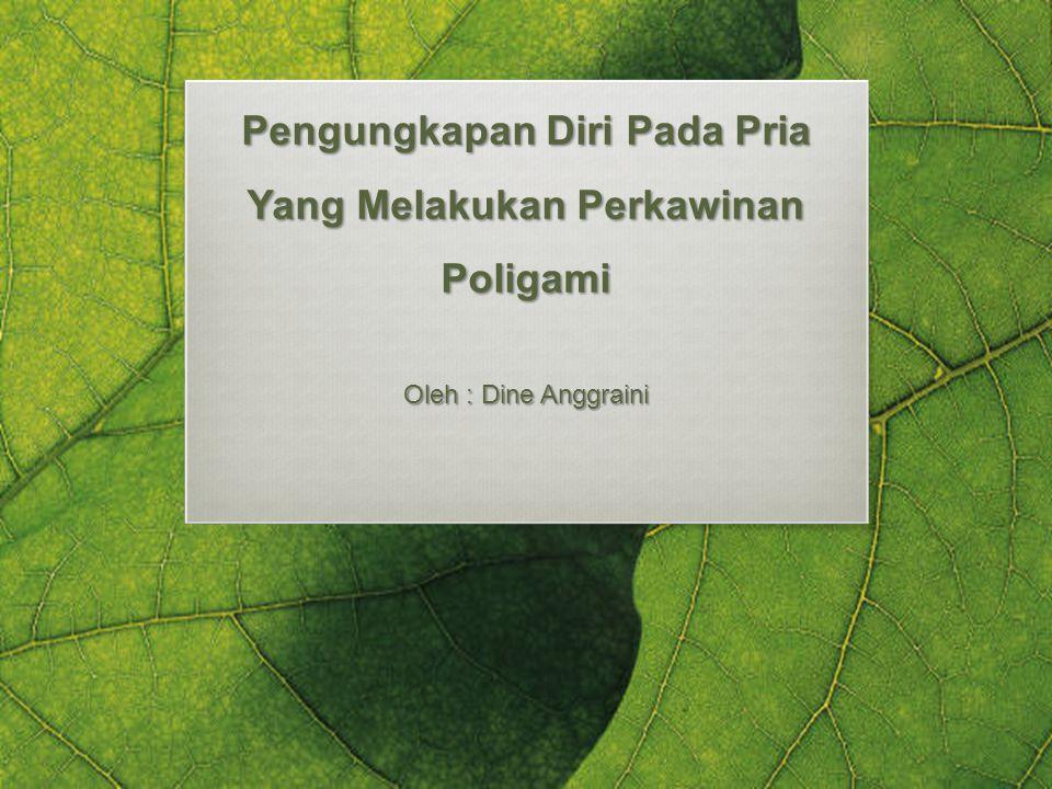 Pengungkapan Diri Pada Pria Yang Melakukan Perkawinan Poligami