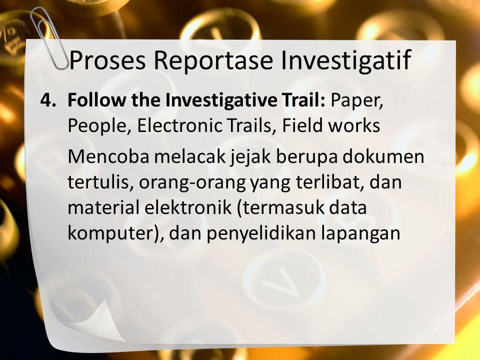 Proses Reportase Investigatif