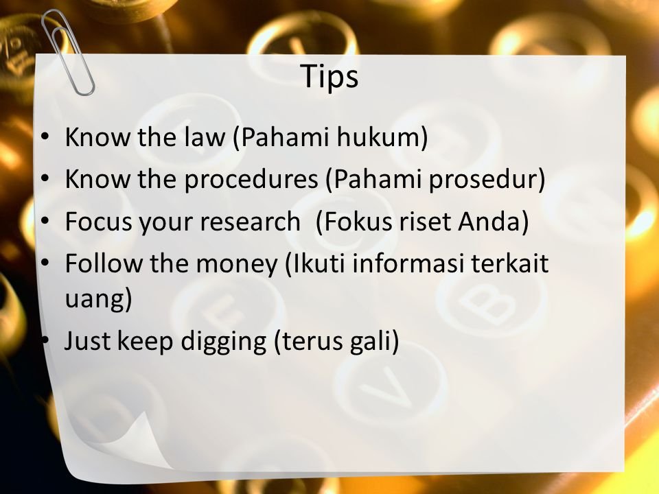 Tips Know the law (Pahami hukum) Know the procedures (Pahami prosedur)
