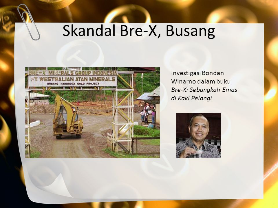 Skandal Bre-X, Busang Investigasi Bondan Winarno dalam buku