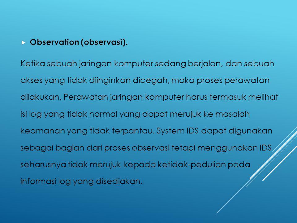 Observation (observasi).