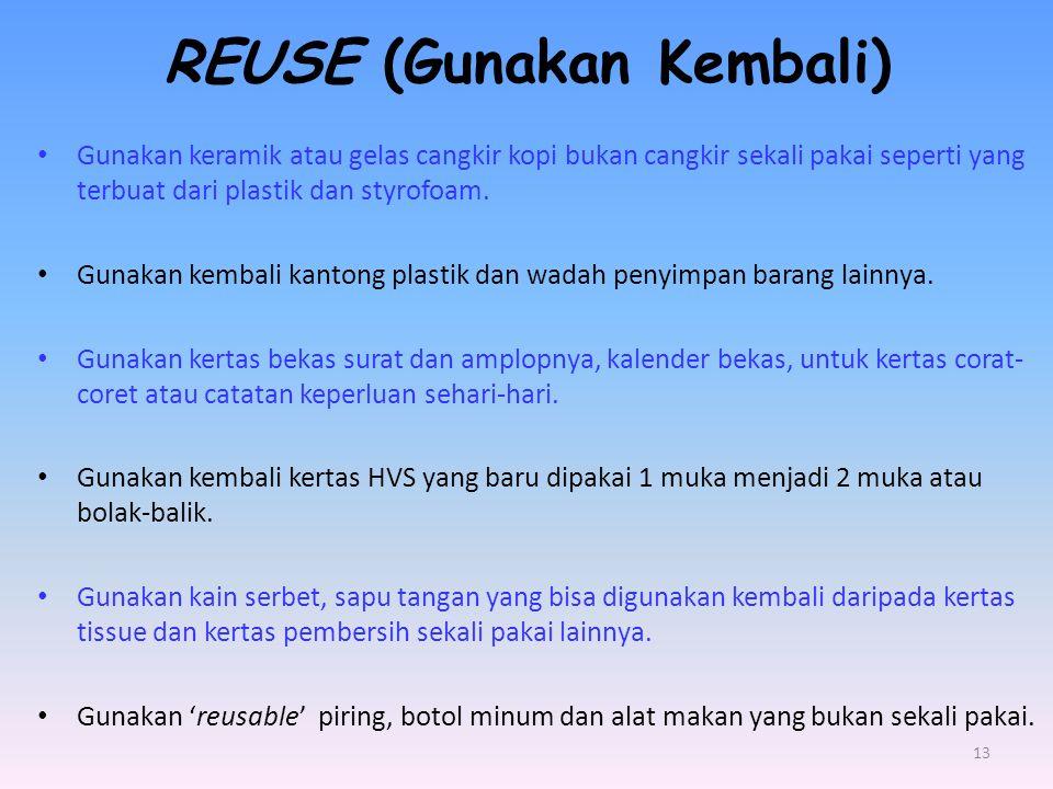 REUSE (Gunakan Kembali)