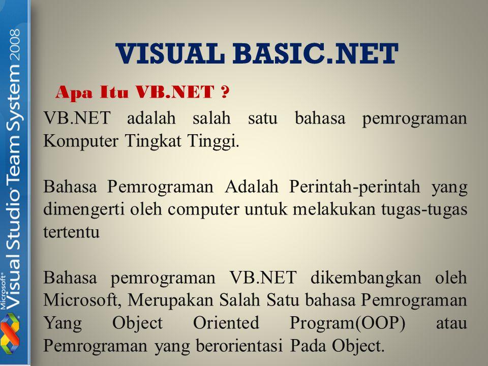 VISUAL BASIC.NET Apa Itu VB.NET