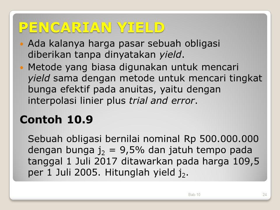 PENCARIAN YIELD Contoh 10.9