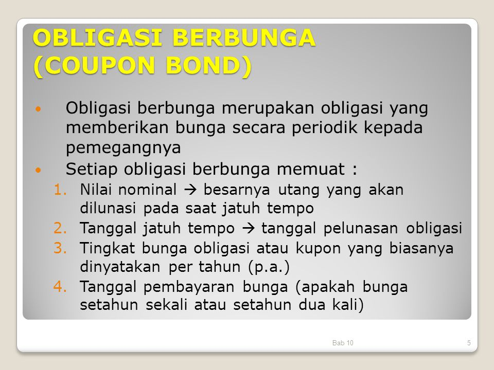 OBLIGASI BERBUNGA (COUPON BOND)