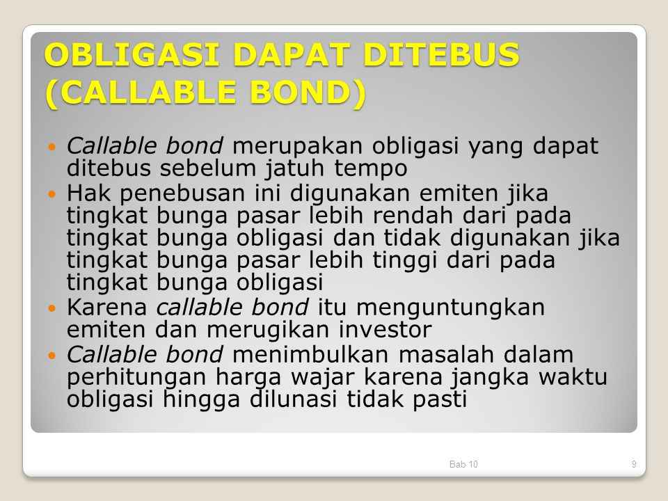 OBLIGASI DAPAT DITEBUS (CALLABLE BOND)