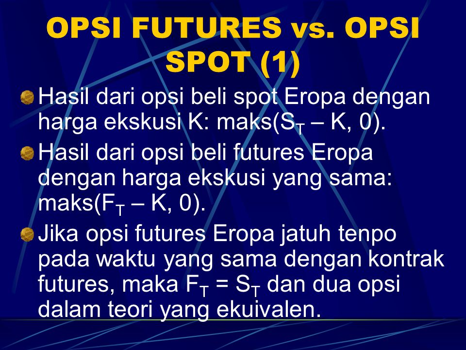 OPSI FUTURES vs. OPSI SPOT (1)