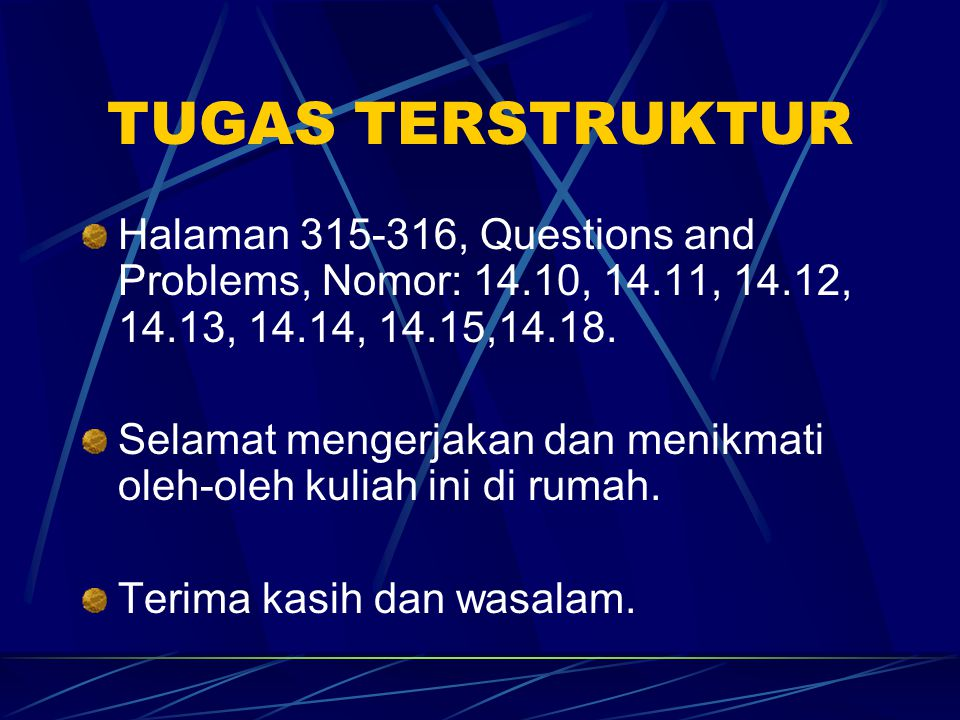 TUGAS TERSTRUKTUR Halaman 315-316, Questions and Problems, Nomor: 14.10, 14.11, 14.12, 14.13, 14.14, 14.15,14.18.