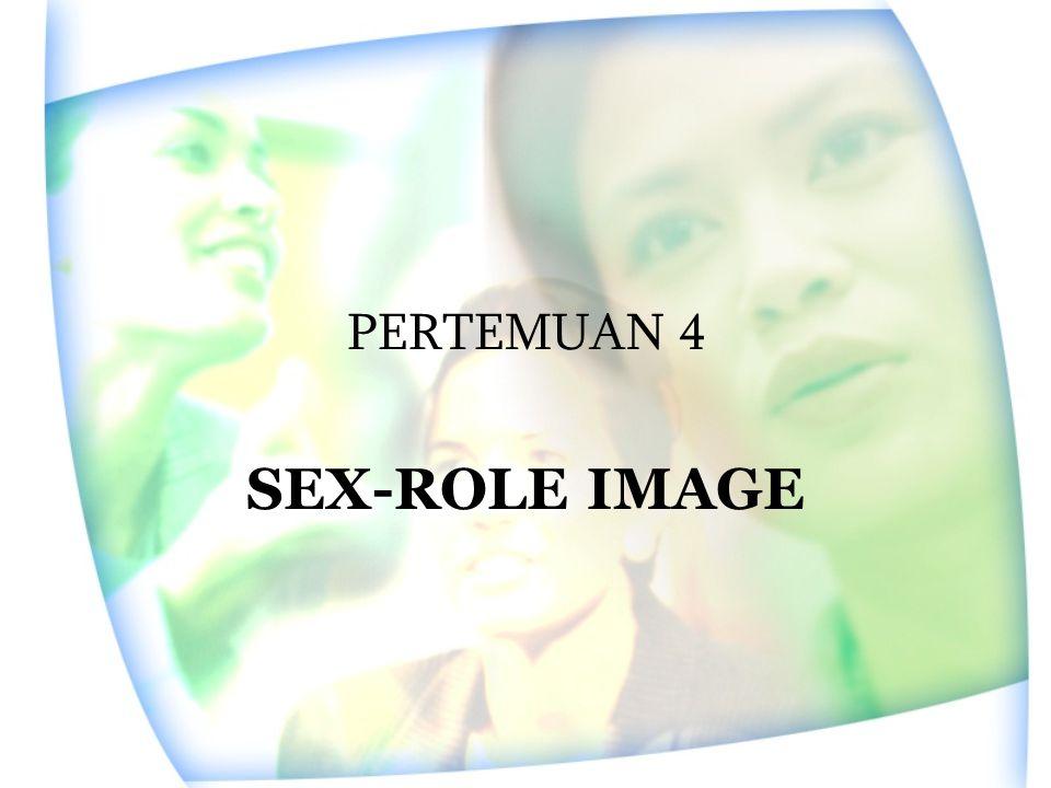 PERTEMUAN 4 SEX-ROLE IMAGE