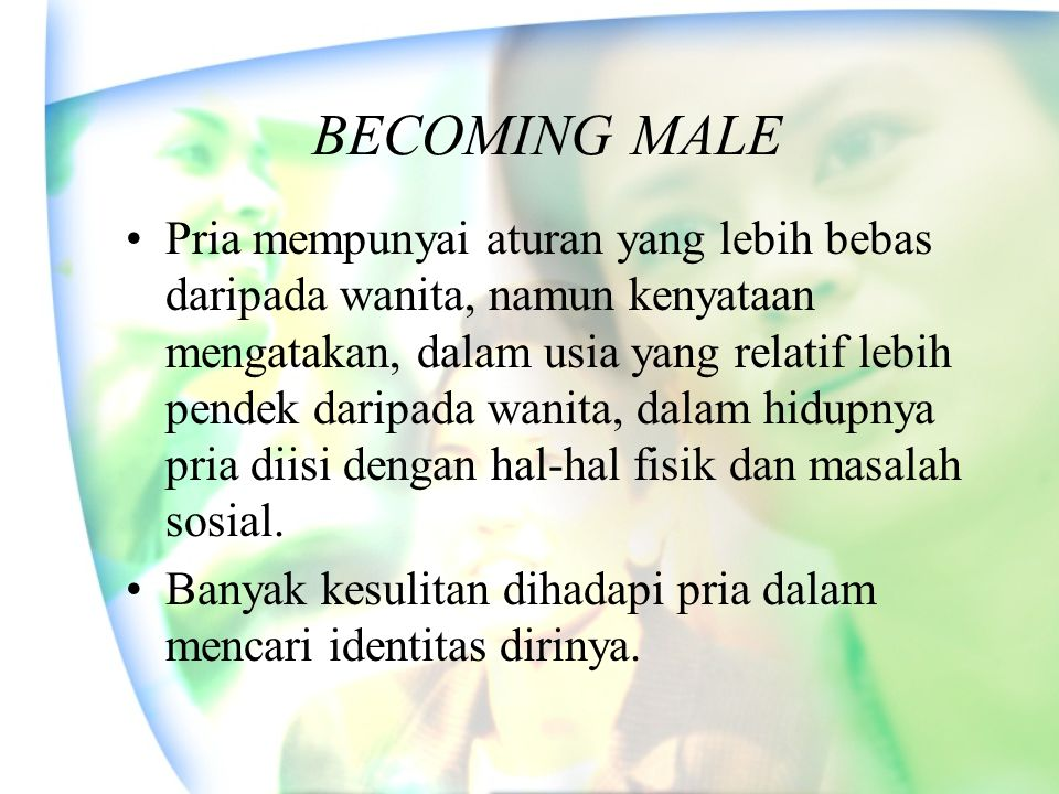 BECOMING MALE