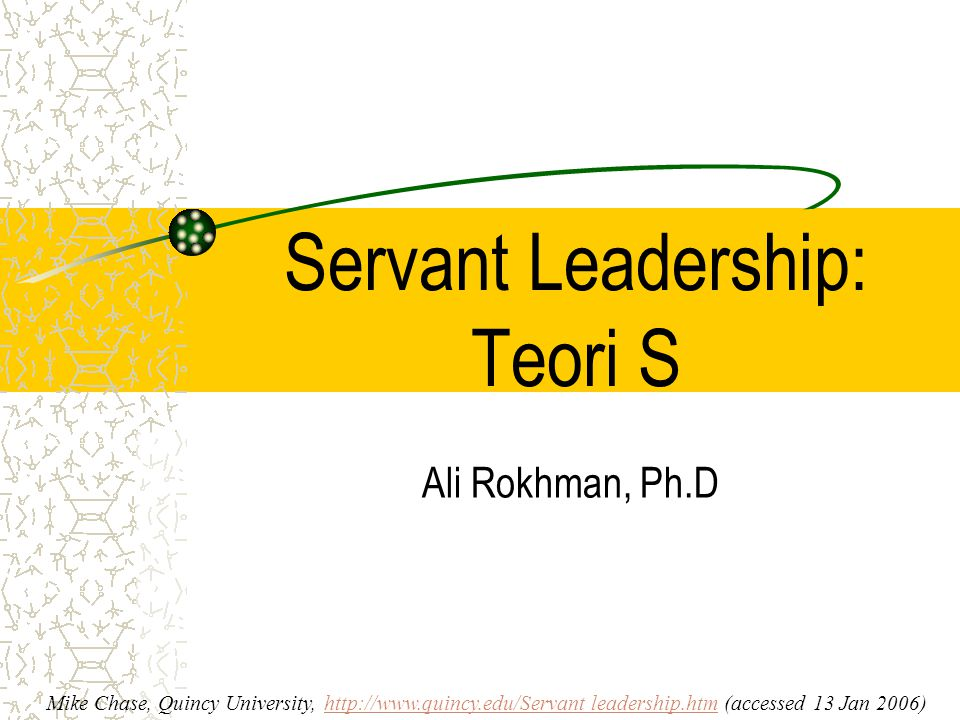 Servant Leadership: Teori S