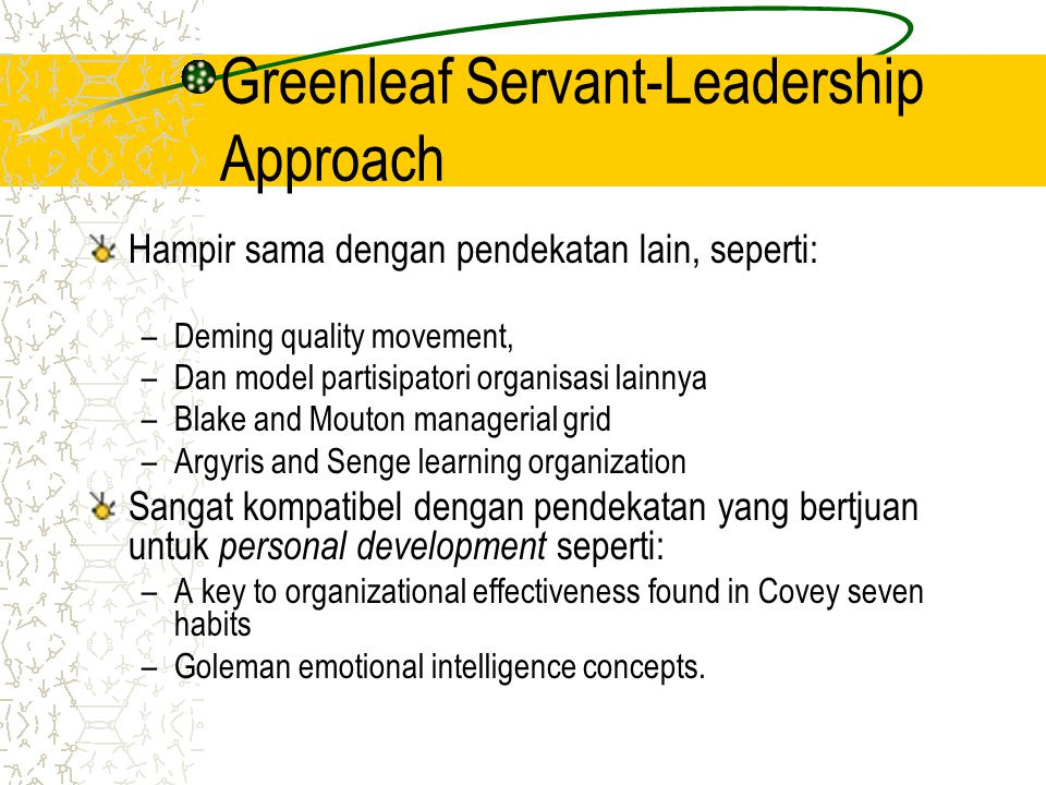 Greenleaf Servant-Leadership Approach