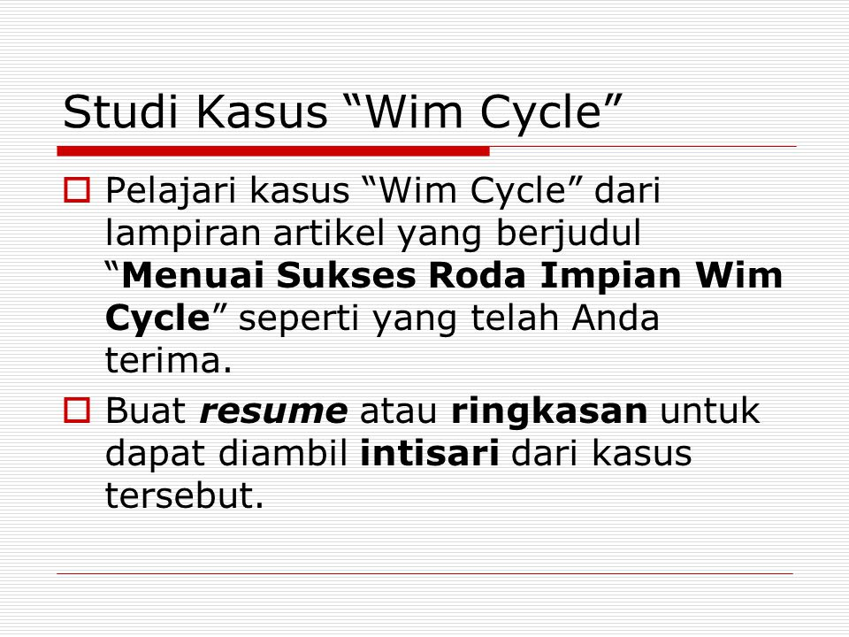 Studi Kasus Wim Cycle