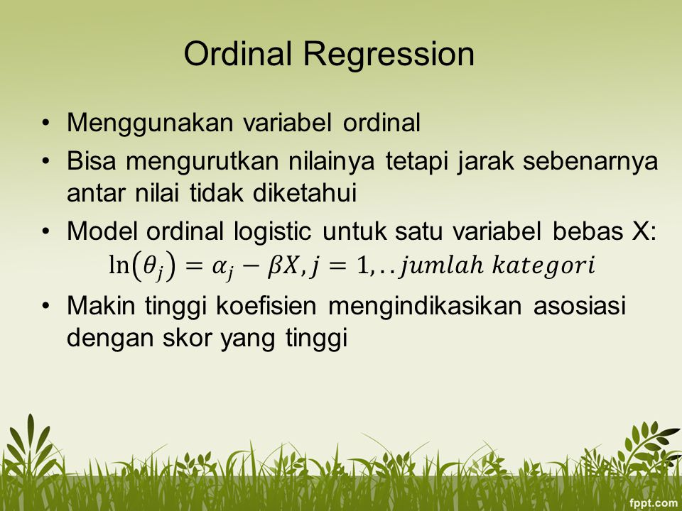 Ordinal Regression Menggunakan variabel ordinal