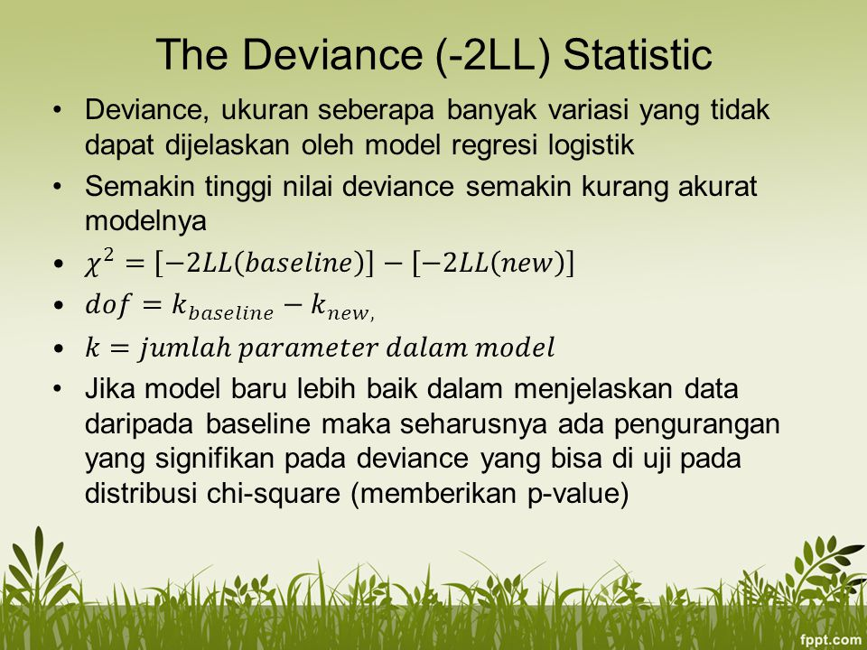 The Deviance (-2LL) Statistic