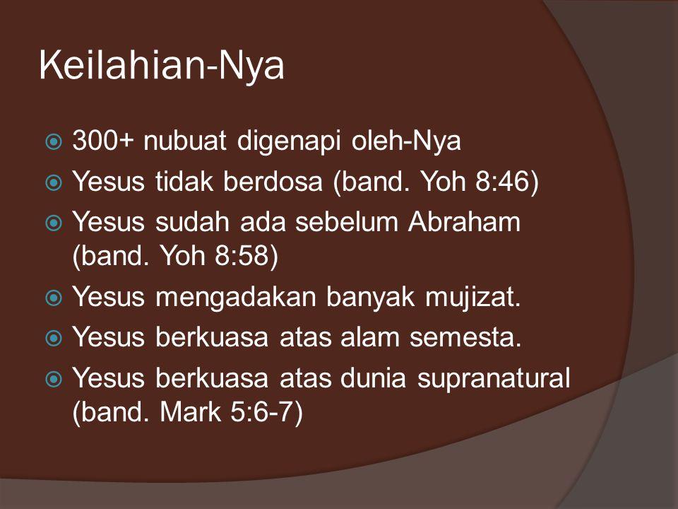 Keilahian-Nya 300+ nubuat digenapi oleh-Nya