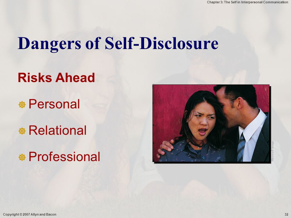 Dangers of Self-Disclosure
