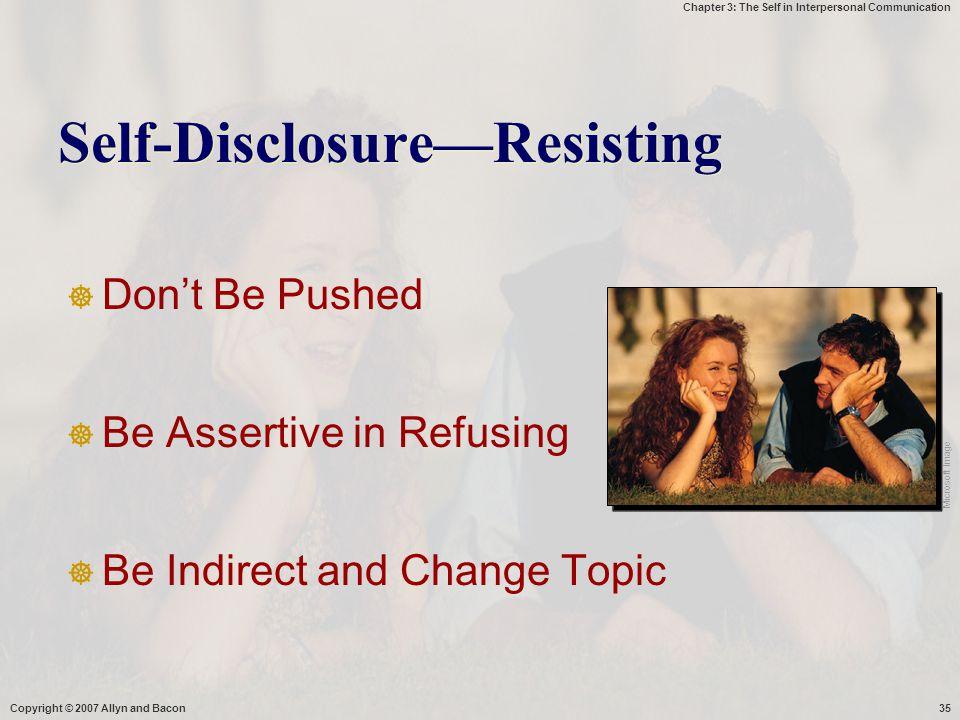 Self-Disclosure—Resisting