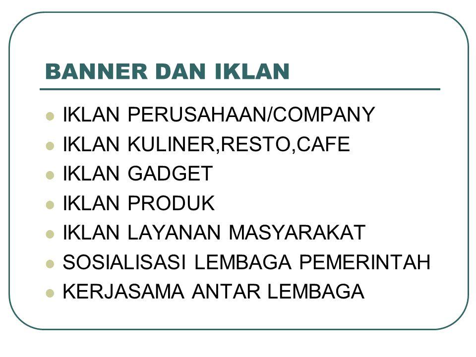 BANNER DAN IKLAN IKLAN PERUSAHAAN/COMPANY IKLAN KULINER,RESTO,CAFE