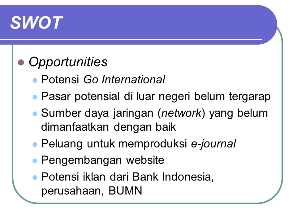SWOT Opportunities Potensi Go International