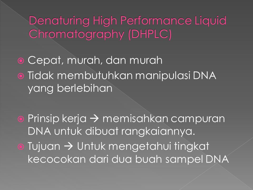 Denaturing High Performance Liquid Chromatography (DHPLC)
