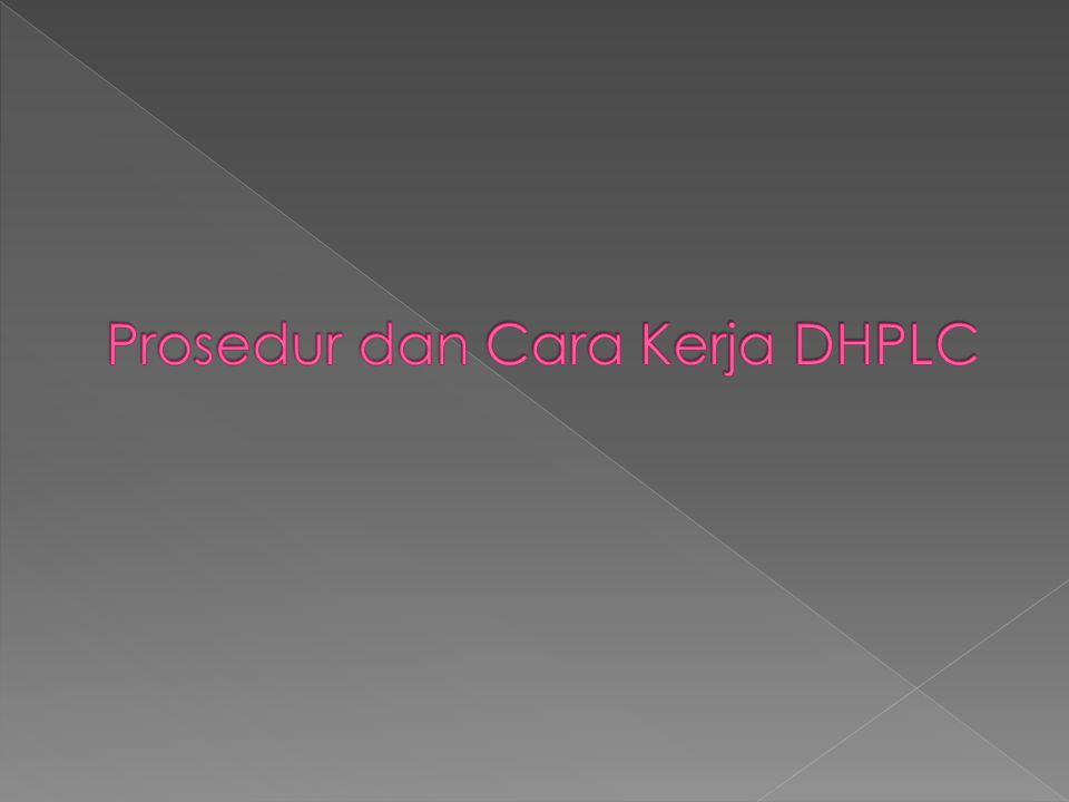 Prosedur dan Cara Kerja DHPLC
