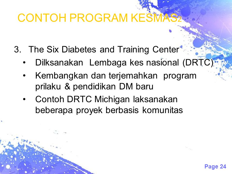 CONTOH PROGRAM KESMAS2 The Six Diabetes and Training Center