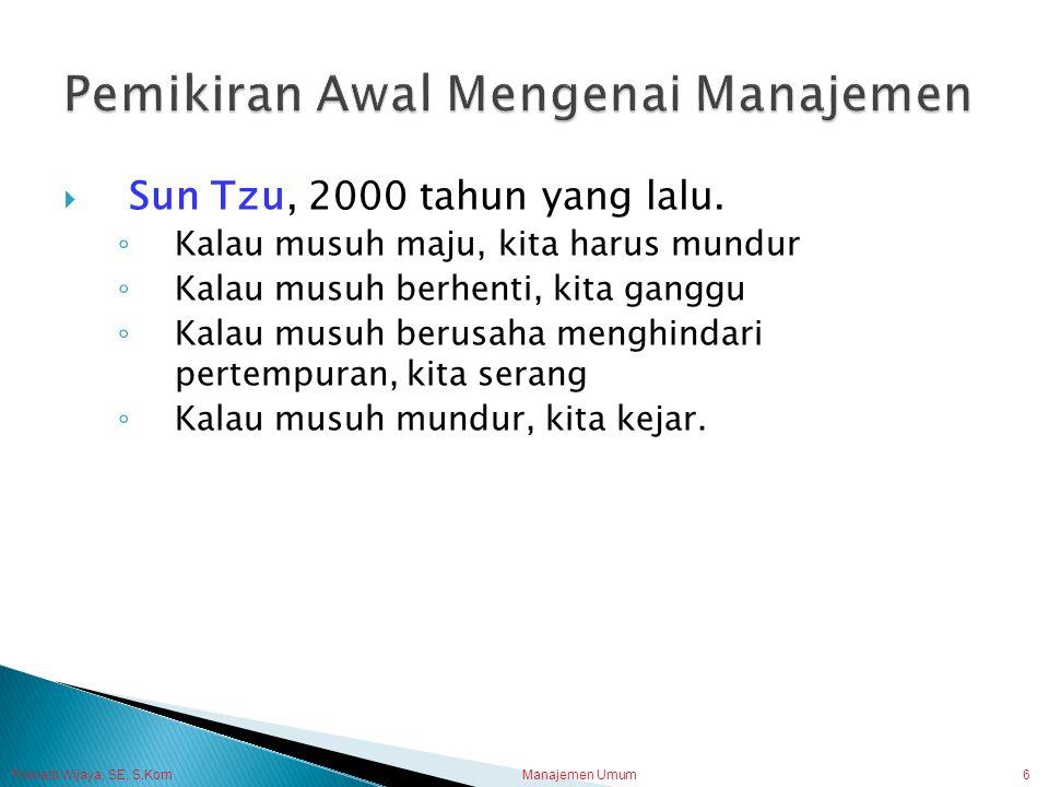 Pemikiran Awal Mengenai Manajemen