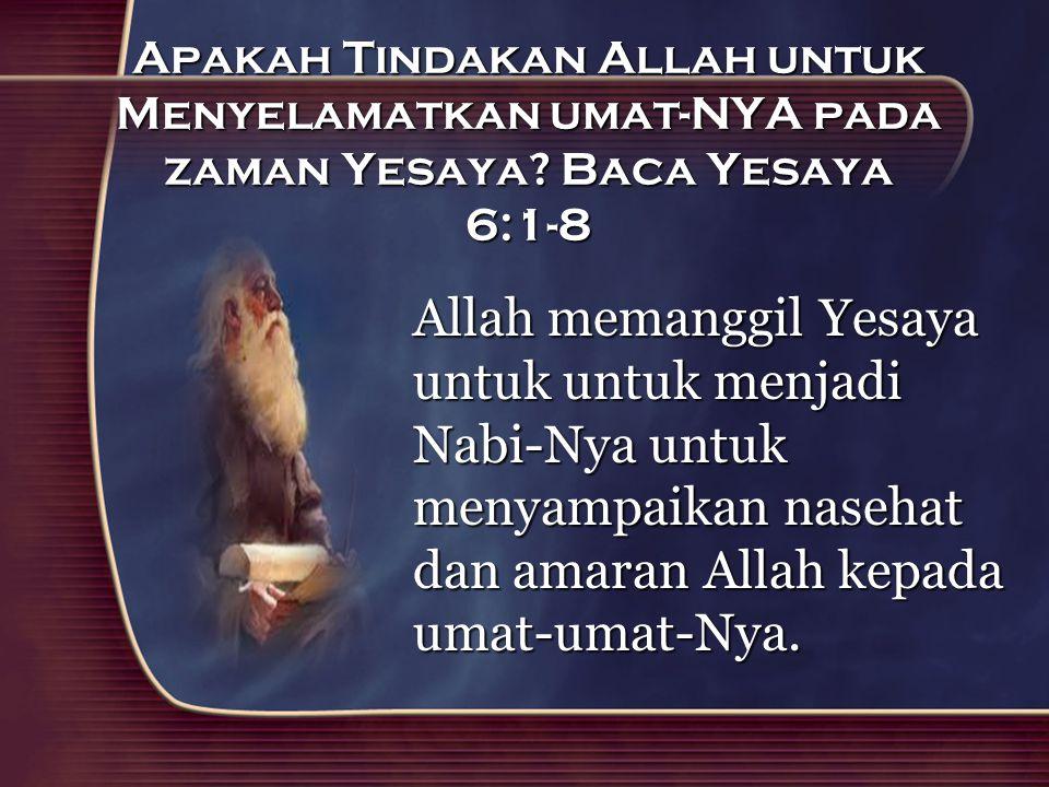 Apakah Tindakan Allah untuk Menyelamatkan umat-NYA pada zaman Yesaya
