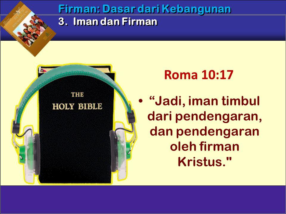 Firman: Dasar dari Kebangunan 3. Iman dan Firman