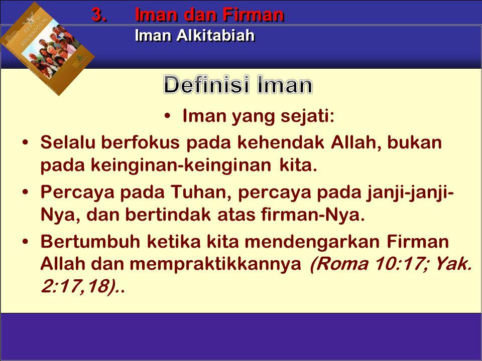 Definisi Iman Iman yang sejati: