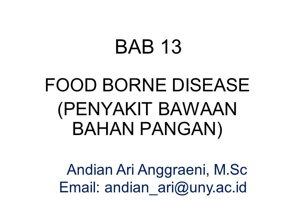 FOOD BORNE DISEASE (PENYAKIT BAWAAN BAHAN PANGAN)