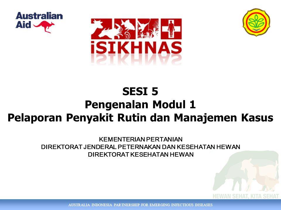 SESI 5 Pengenalan Modul 1 Pelaporan Penyakit Rutin dan Manajemen Kasus