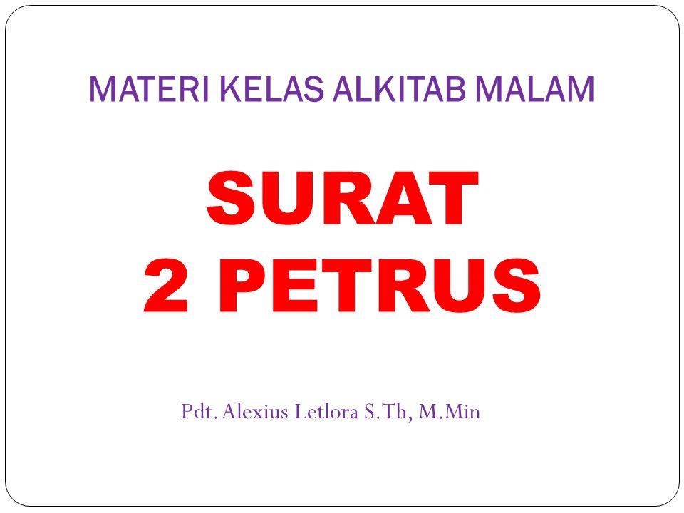 MATERI KELAS ALKITAB MALAM SURAT 2 PETRUS