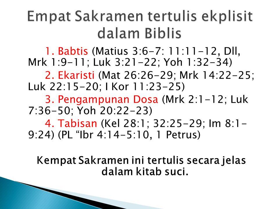 Empat Sakramen tertulis ekplisit dalam Biblis