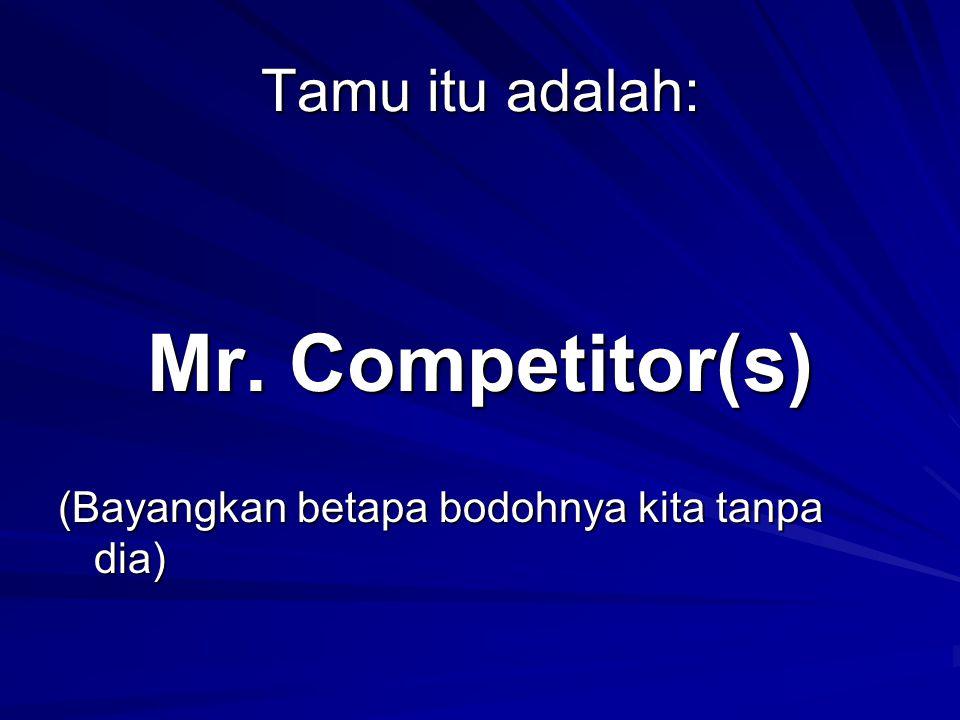 Mr. Competitor(s) Tamu itu adalah:
